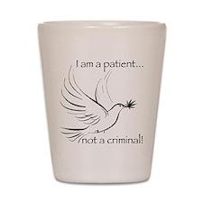 patient not criminal black Shot Glass