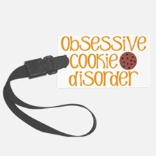 Obsessive Cookie Disorder R Luggage Tag