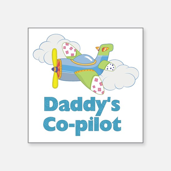 "Daddys Co-pilot (boy) Square Sticker 3"" x 3"""