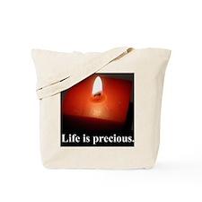 2-lifeprecious01 Tote Bag