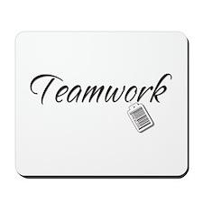 Teamwork Tag -- Priceless Mousepad