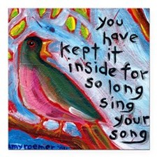 "your song Square Car Magnet 3"" x 3"""