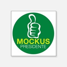 "mockus presidente Square Sticker 3"" x 3"""