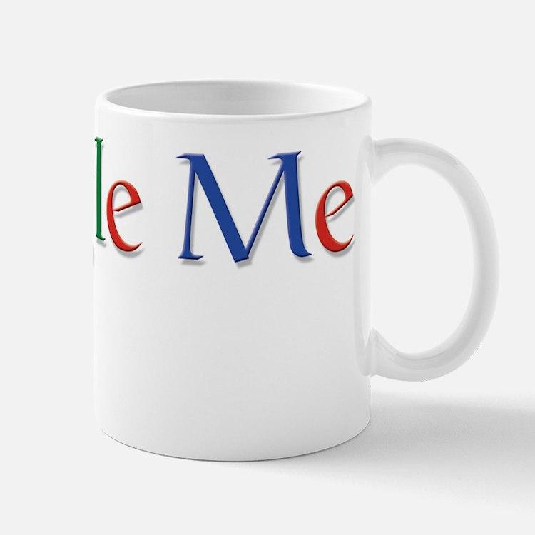 Google Me Tshirt Design Small Small Mug