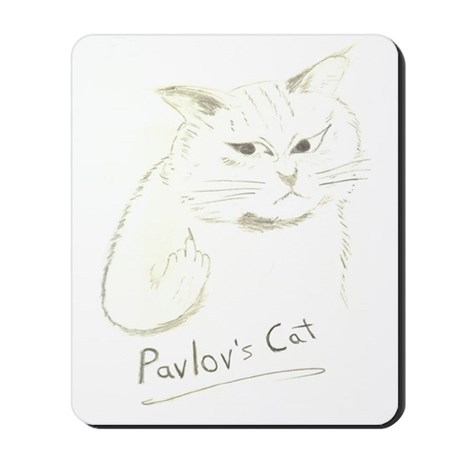 Pavlovs Cat Mousepad