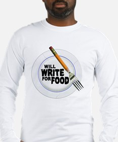 Write for Food Long Sleeve T-Shirt