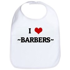 I Love ~BARBERS~ Bib