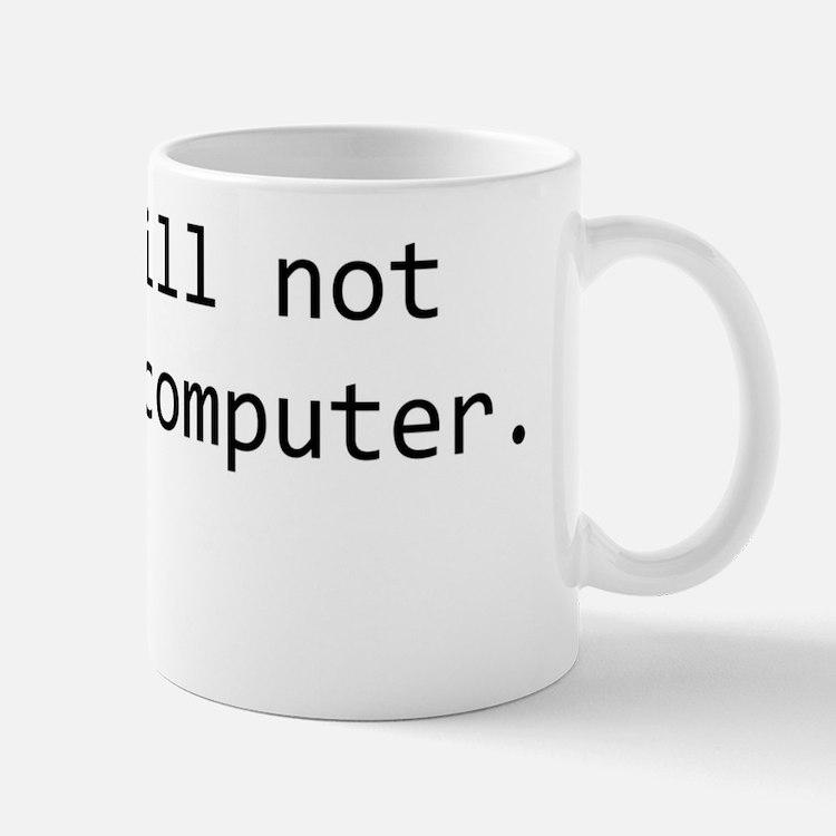no_fix_comp_whtsrt Mug
