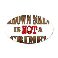 2-BrownSkin_shirt Oval Car Magnet