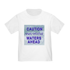 Snark-infested waters Toddler T-Shirt