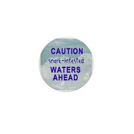 Snark-infested waters Mini Button (10 pack)