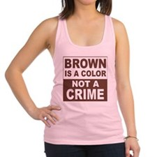 2-Brown Is a Color Racerback Tank Top