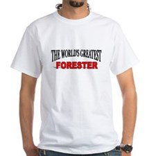 """""""The World's Greatest Forester"""" Shirt"""