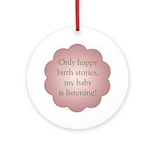 birth_stories Round Ornament