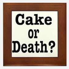 cake or death Framed Tile