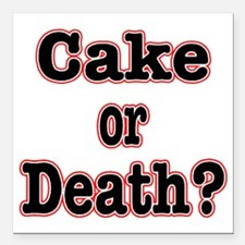 """cake or death read Square Car Magnet 3"""" x 3"""""""