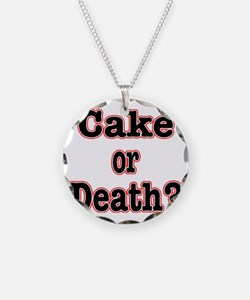 cake or death read Necklace