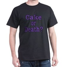 cake or death Blk purple T-Shirt