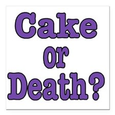 "cake or death Blk purple Square Car Magnet 3"" x 3"""
