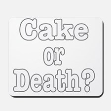 cake or death for dark Mousepad