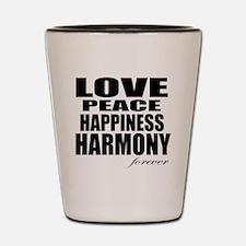 Harmony Forever Shot Glass