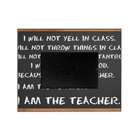 Chalkboard I AM THE TEACHER 1 Picture Frame
