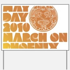 May Day March on Phoenix Yard Sign