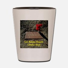 Lee Harvey Oswald 1939-1963(mousepad) Shot Glass