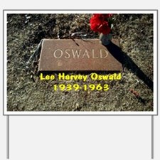 Lee Harvey Oswald 1939-1963(black cap) Yard Sign
