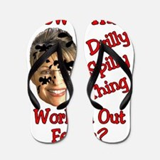 2-drilly spilly thing1 Flip Flops