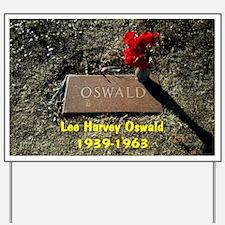 Lee Harvey Oswald 1939-1963(large framed Yard Sign