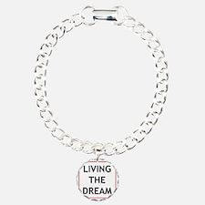 living the dream Bracelet