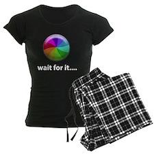 waitforit2 Pajamas