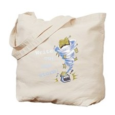 Write out the storm! Tote Bag