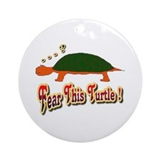 Fear This Turtle !? Ornament (Round)