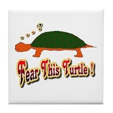 Fear This Turtle !? Tile Coaster