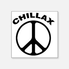 "Chillax2Black Square Sticker 3"" x 3"""