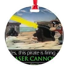 Pirate Laser Cannon Ornament