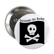 """Surrender Yer Booty! 2.25"""" Button (10 pack)"""
