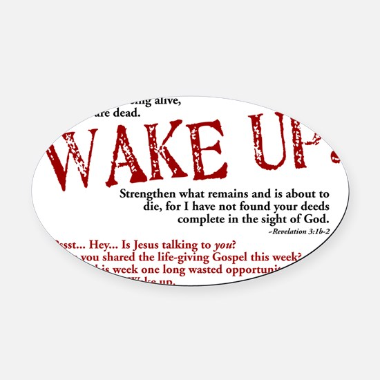 wake up Oval Car Magnet