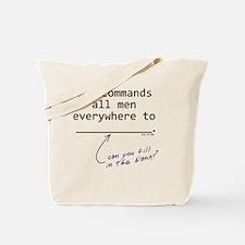 god commands Tote Bag