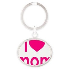 I Heart hot pink mom Oval Keychain