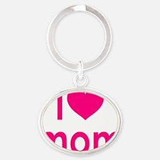 I Heart hot pink mom Oval Keychain