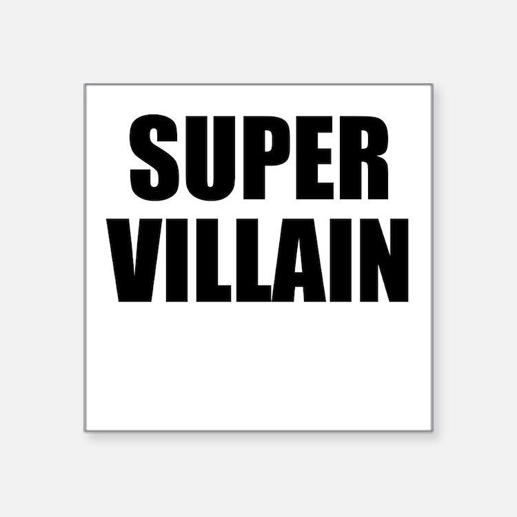 """Super Villain W Square Sticker 3"""" x 3"""""""