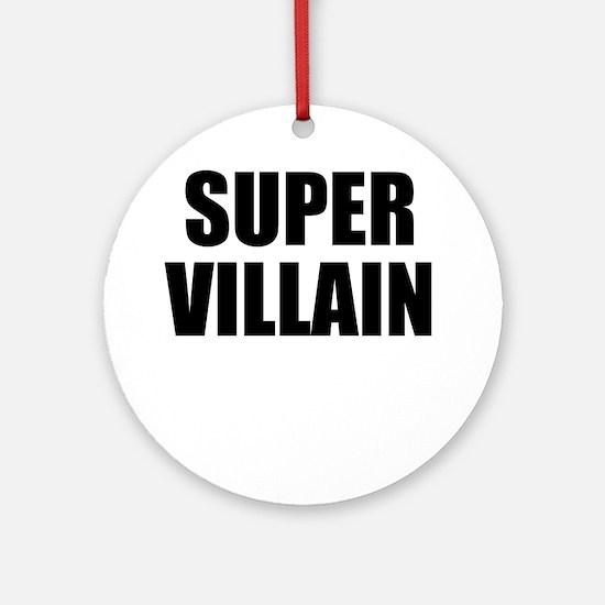 Super Villain W Round Ornament