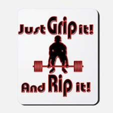 Grip and Rip it Mousepad