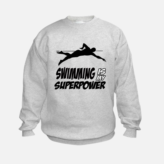 swimming is my superpower Sweatshirt