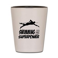 swimming is my superpower Shot Glass