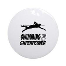 swimming is my superpower Ornament (Round)