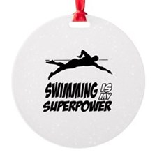 swimming is my superpower Ornament